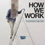 How We Work, The avant-garde of Dutch Design